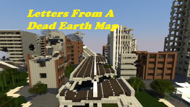 Letters From A Dead Earth Map For Minecraft File Minecraft Com