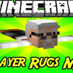 Player-Rugs-Mod