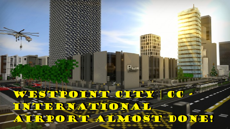 westpoint-city-cc-international-airport-almost-done