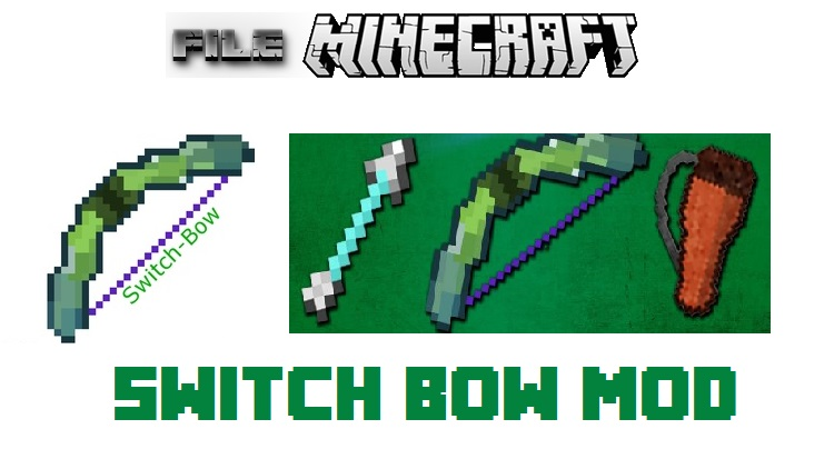 Switch Bow Mod