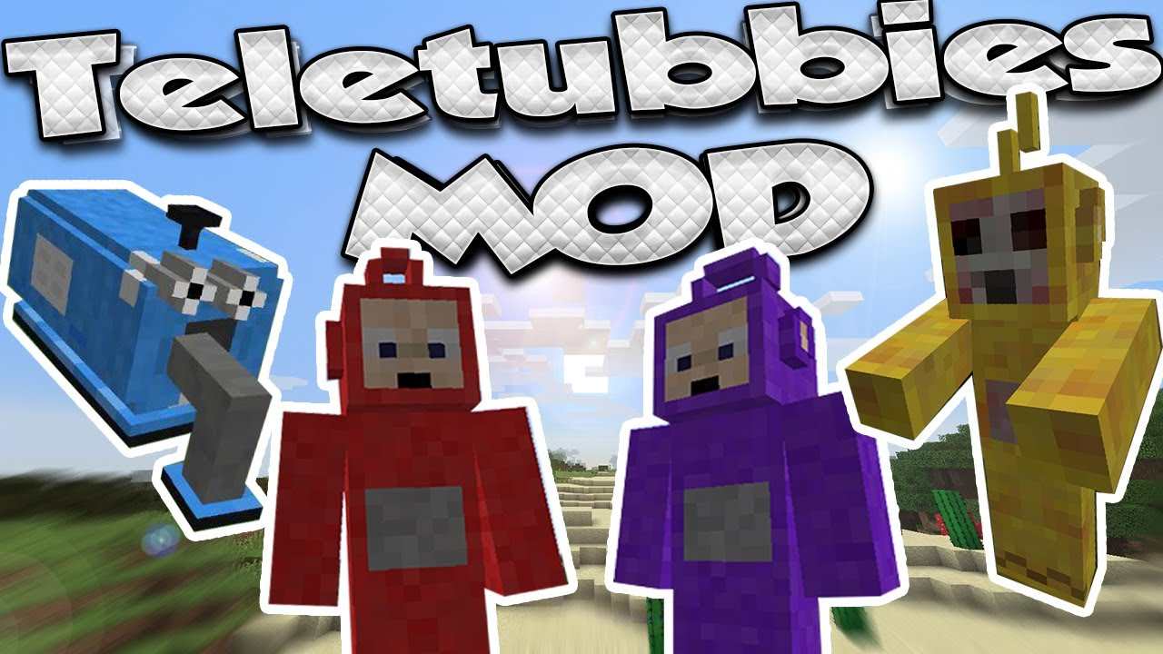 Teletubbie Mod 1.12.2/1.11.2/1.10.2 - File-Minecraft.com for All Minecraft Characters  186ref