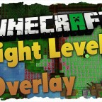Light-Level-Overlay-Mod