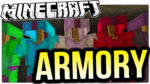 Armory Mod for Minecraft 1.12.2/1.10.2