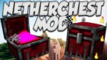 Nether Chest Mod for Minecraft 1.12.2/1.11.2
