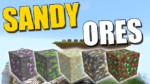 Sandy Ores Mod for Minecraft 1.12.2/1.7.10